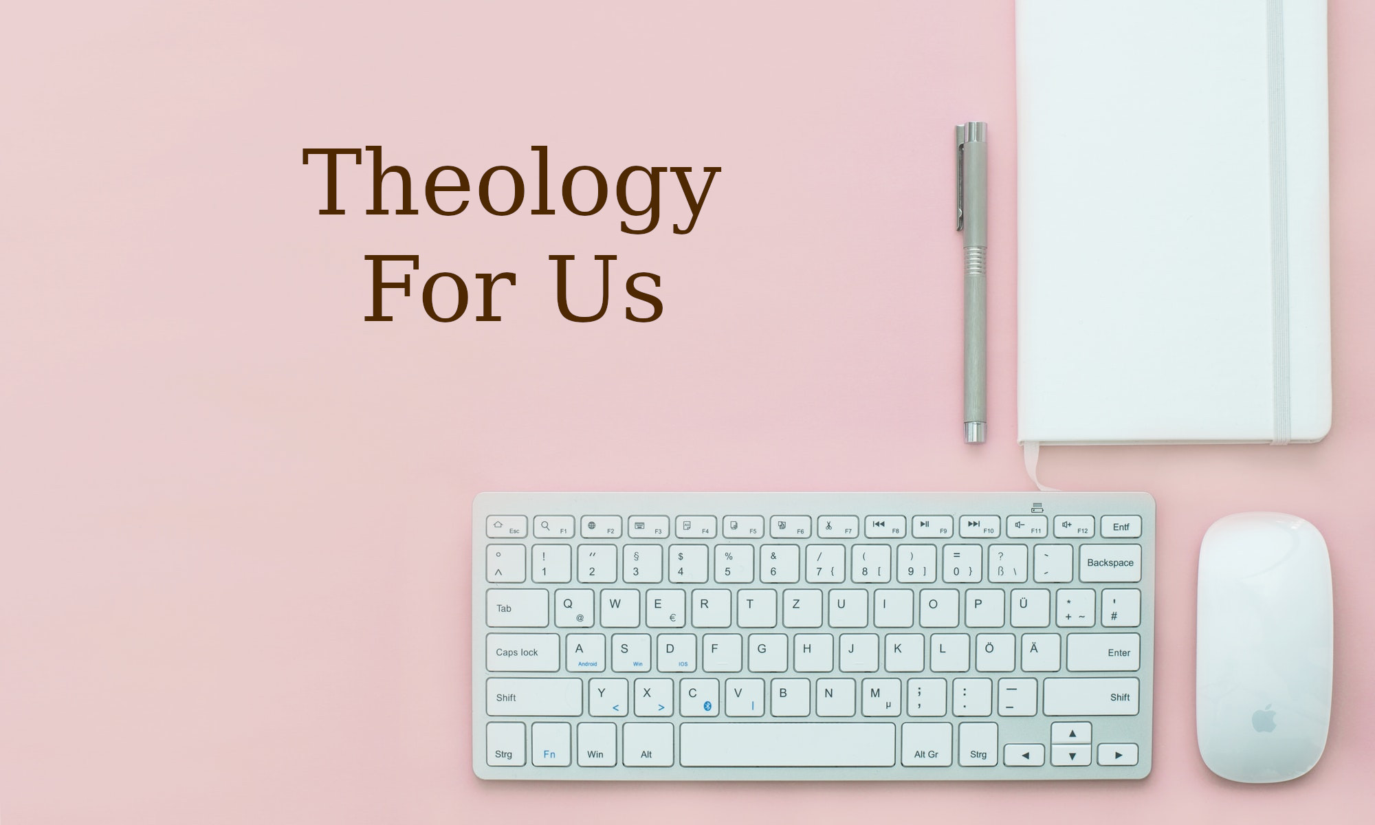 Theology For Us
